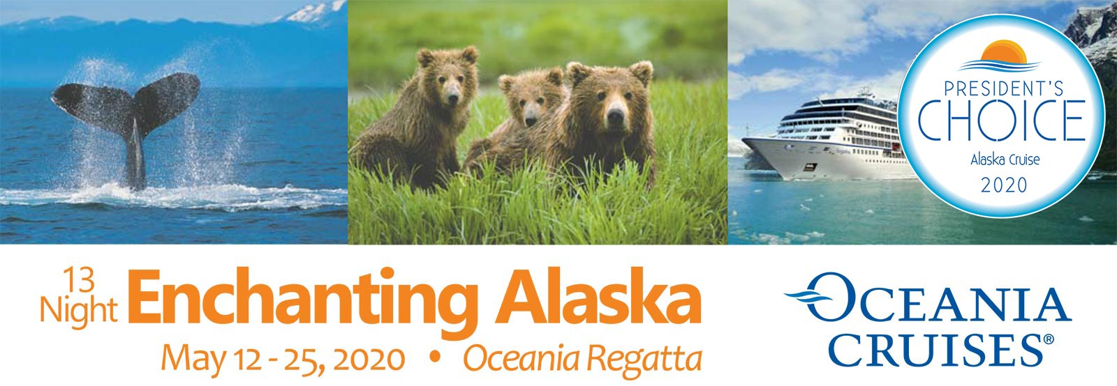 President's Choice Alaska Cruise 2020